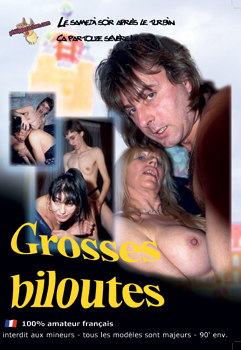 GROSSES BILOUTES