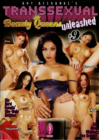 TRANSSEXUAL BEAUTY QUEENS UNLEASHED N.09