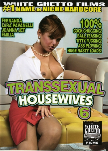 TRANSSEXUAL HOUSEWIVES 6