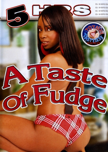A TASTE OF FUDGE