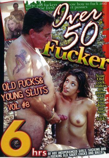 OVER 50 FUCKER 8