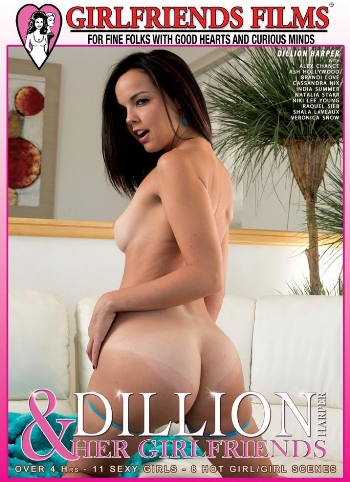 DILLION HARPER AND HER GIRLFRIENDS