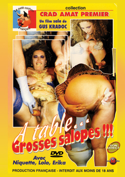 A TABLE GROSSES SALOPES